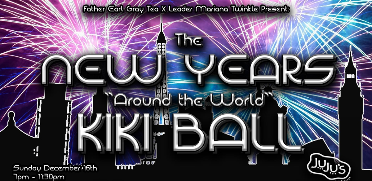 "Father Earl Gray Tea x Leader Mariana Twinkle ""New Year around the world"" Kiki Ball tickets"