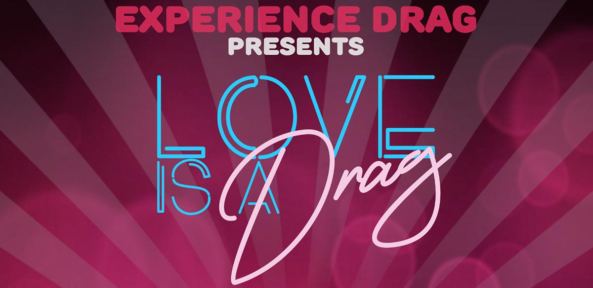 Love Is A Drag - Experience Drag at The Cabin Camberley tickets