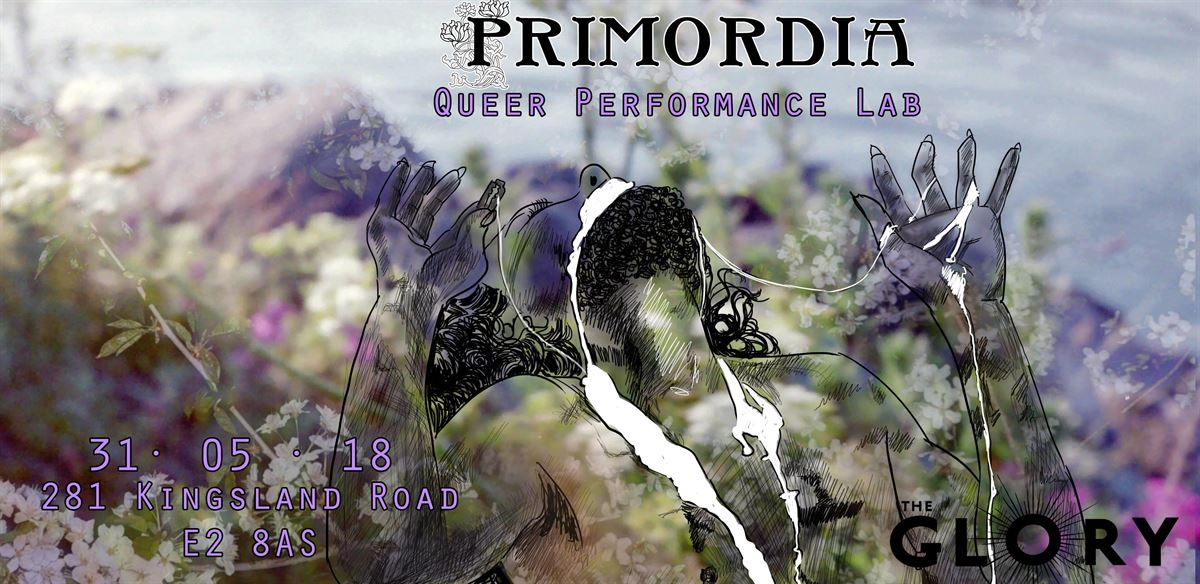PRIMORDIA - Queer Performance Lab tickets
