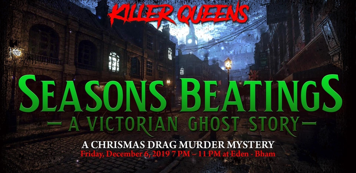 Killer Queens Presents: Seasons Beatings! tickets