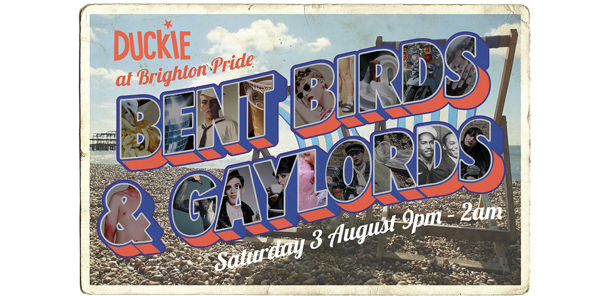 Bent Birds and Gaylords - Duckie at Brighton Pride tickets