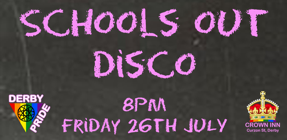 Schools Out Disco (Derby Pride Fundraiser) tickets