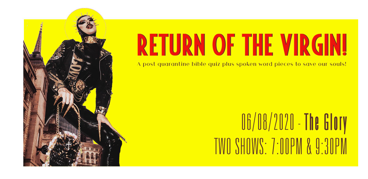 Return of The Virgin! (Late show) tickets