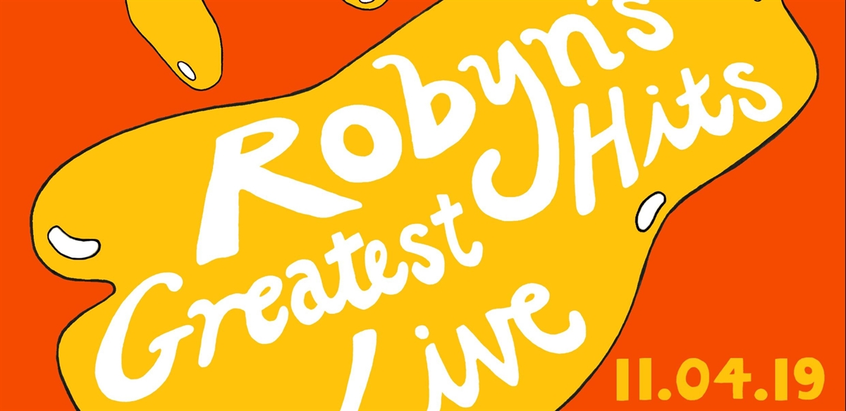 Honey: Robyn's Greatest Hits Live! tickets