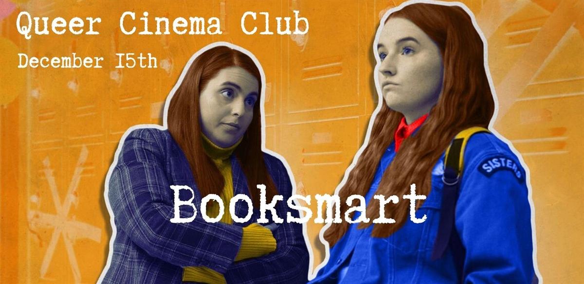 Queer Cinema Club presents Booksmart tickets