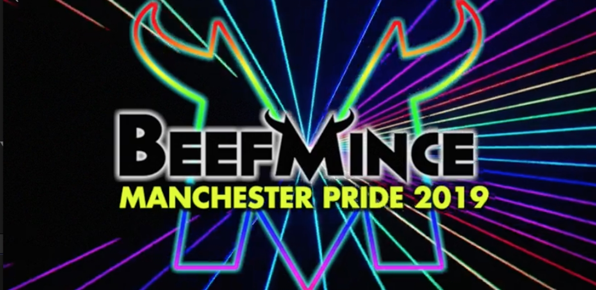 BEEFMINCE Manchester Pride 2019 tickets