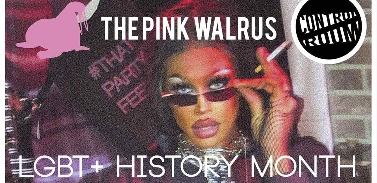 Pink Walrus: LGBT+ History Month Special tickets