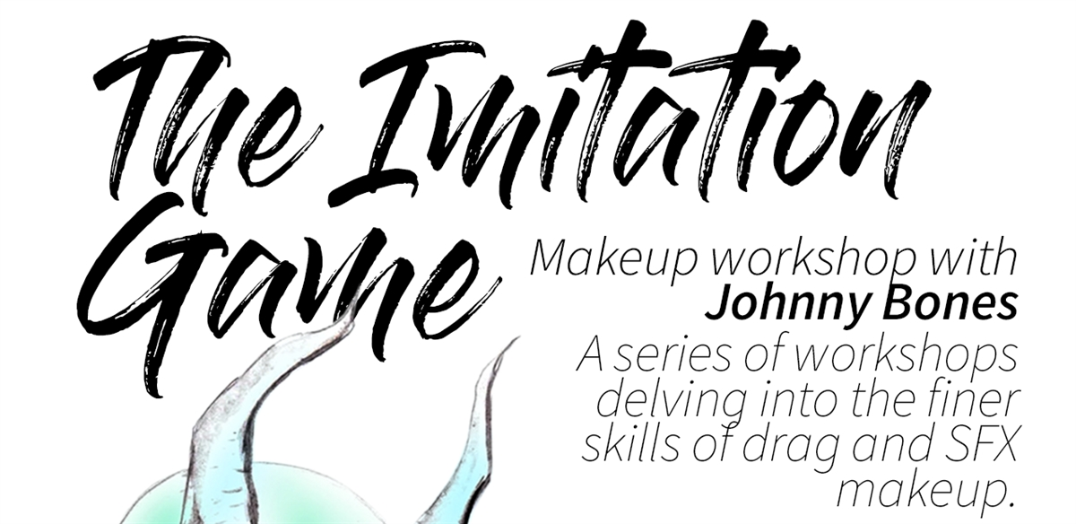 The Imitation Game- Makeup workshop with Johnny Bones - Week 3  - SFX tickets