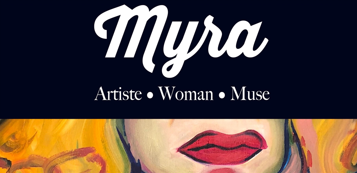 MYRA - Artise, Woman, Muse: Exhibition Private View tickets