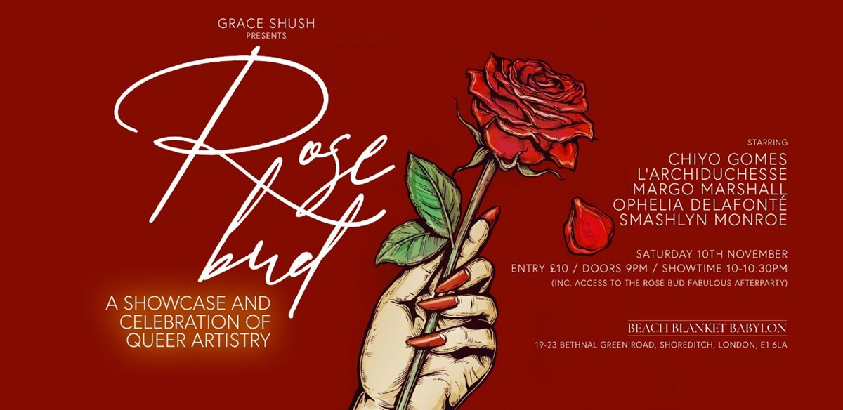 Grace Shush Presents: Rosebud November Edition  tickets