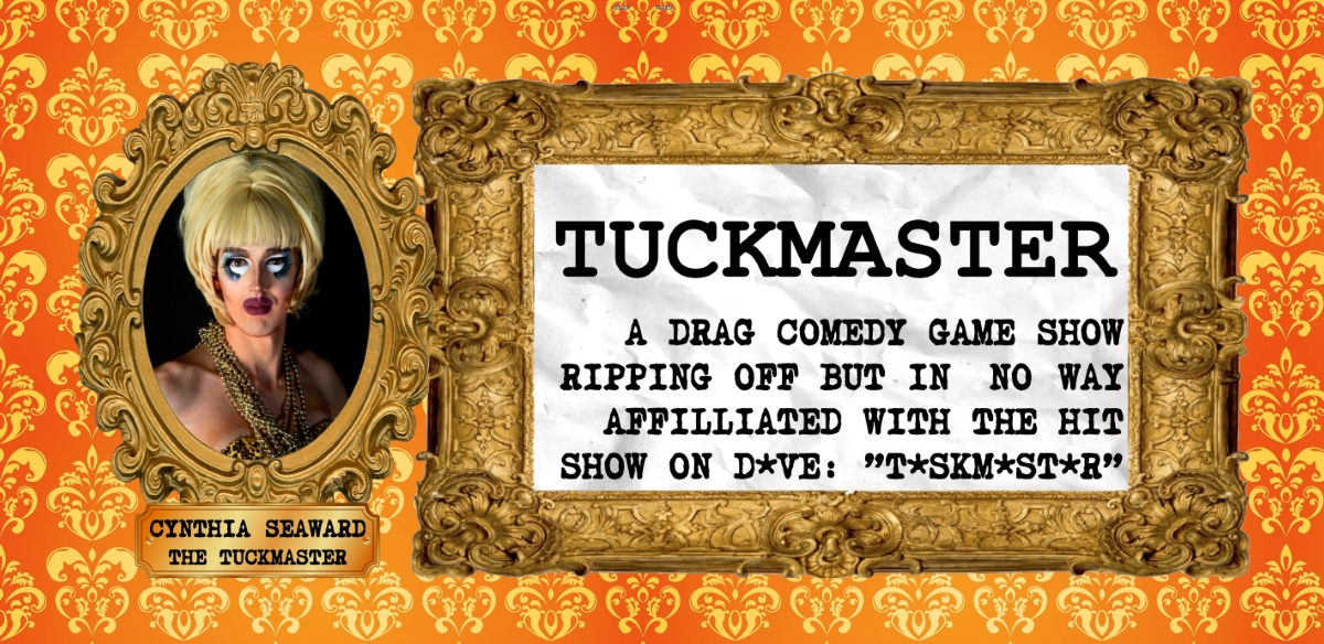 Tuckmaster 6: That Rhymes With D**ks tickets