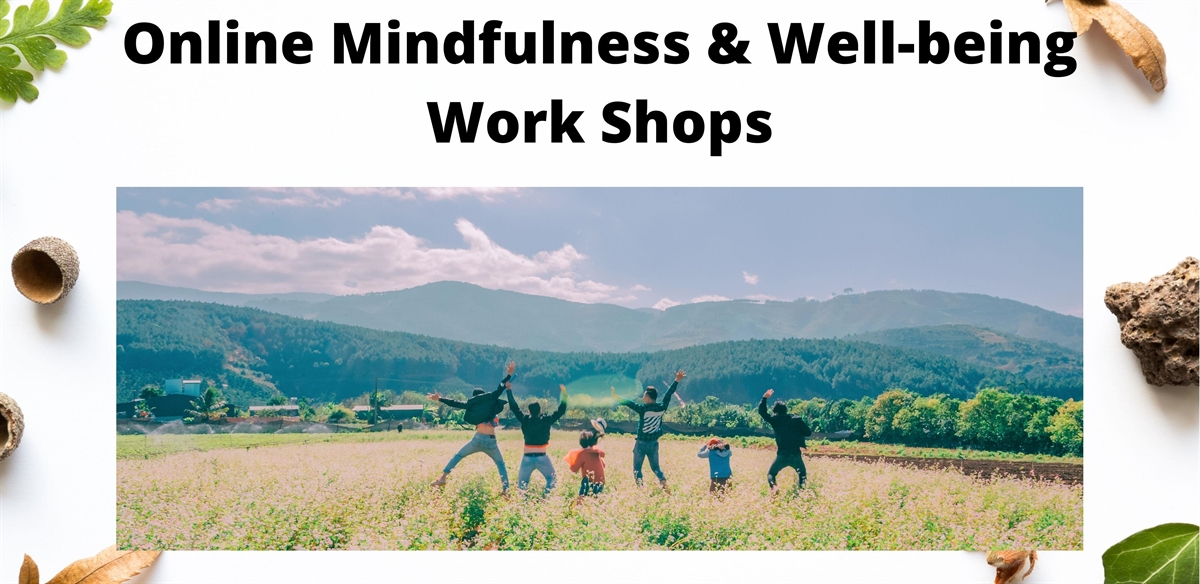 Online Wednesday Mindfulness and Well-being Workshops  tickets