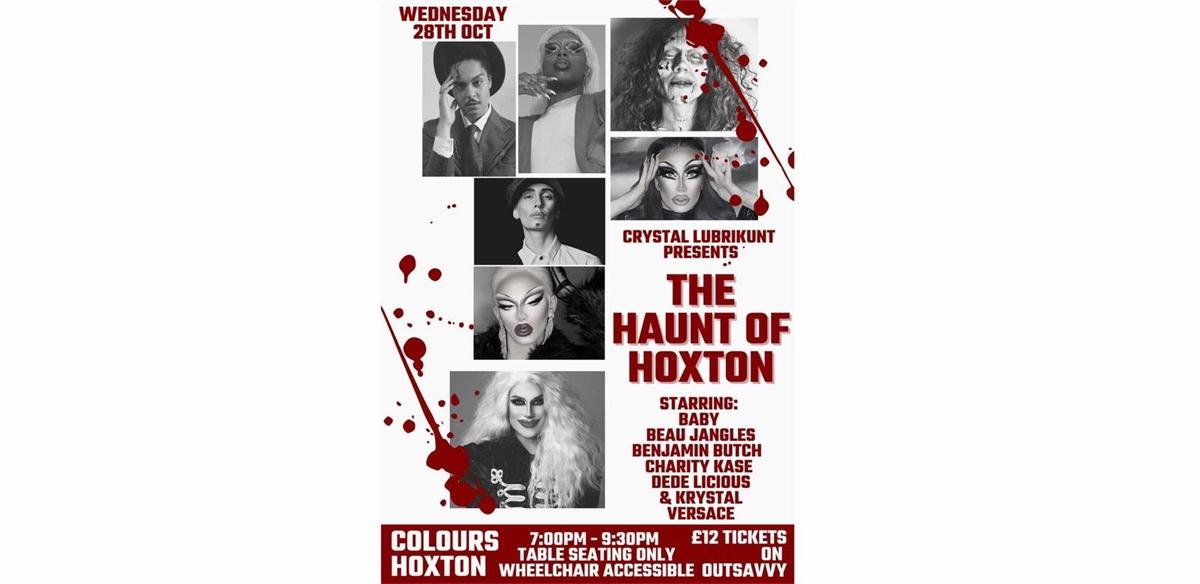 Crystal Lubrikunt's The Haunt Of Hoxton tickets