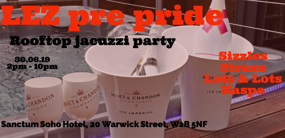 LEZ pre pride jacuzzi rooftop party  tickets