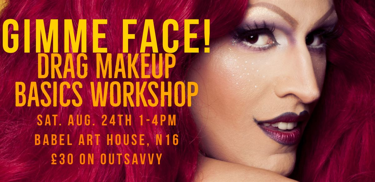 Gimme Face! Drag Makeup Basics Workshop tickets