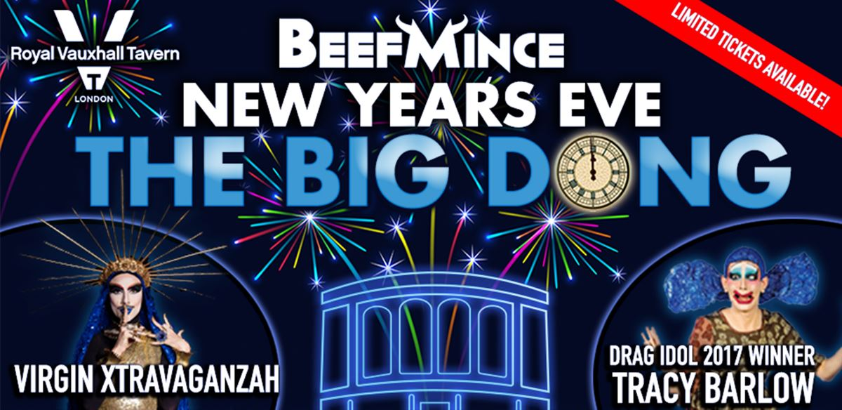 BEEFMINCE - New Year's Eve at The Royal Vauxhall Tavern tickets