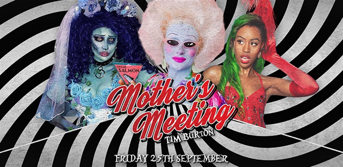 Mother's Meeting Drag Show: Tim Burton tickets