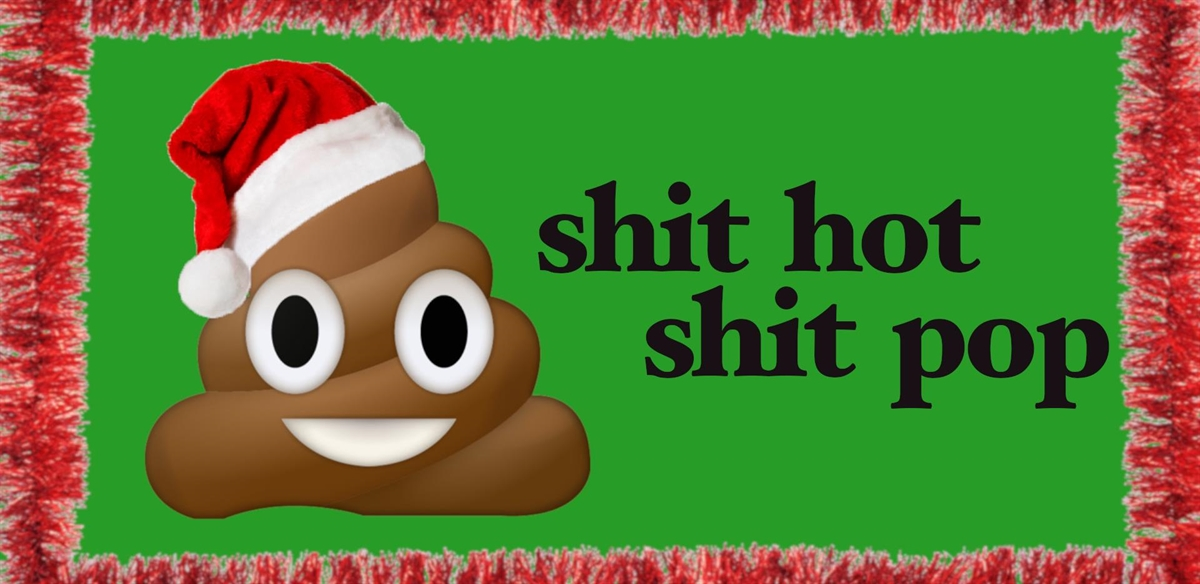 Shit Hot Shit Pop : Xmas edition tickets