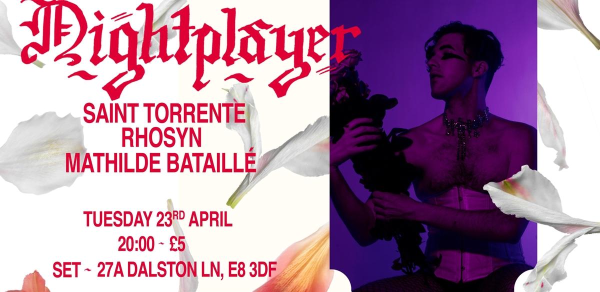 Nightplayer VI (feat. Mathilde Bataille, Rhosyn & Saint Torrente) tickets