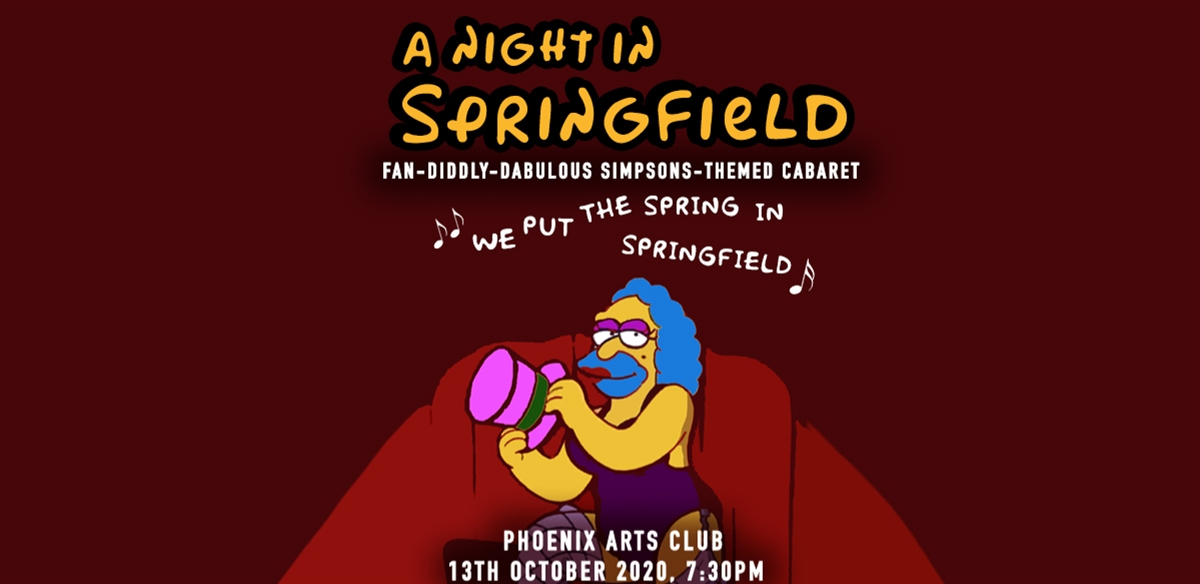 A Night in Springfield: The Simpson's Inspired Cabaret tickets