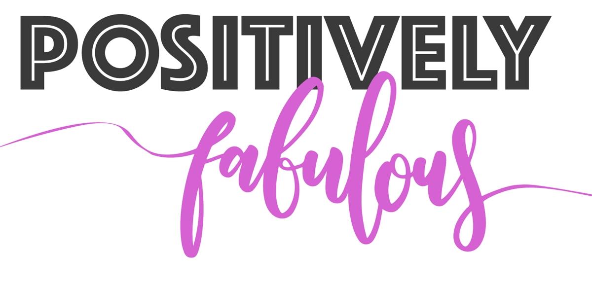 Positivley Fabulous tickets