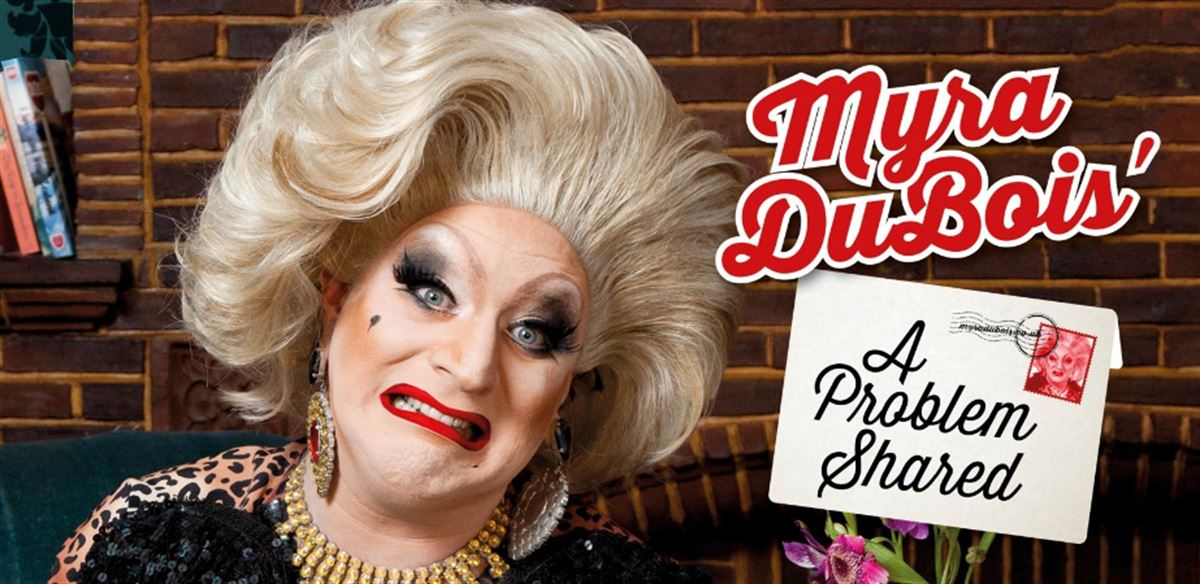 Myra DuBois - A Problem Shared Live - Show Two tickets