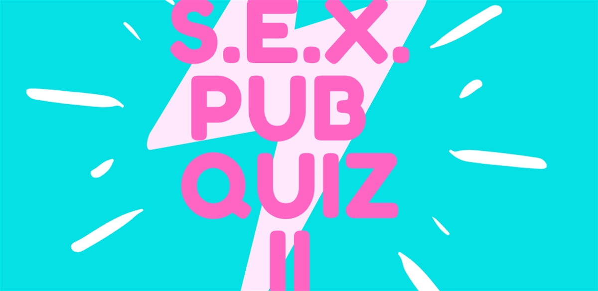 S.E.X Pub Quiz II tickets