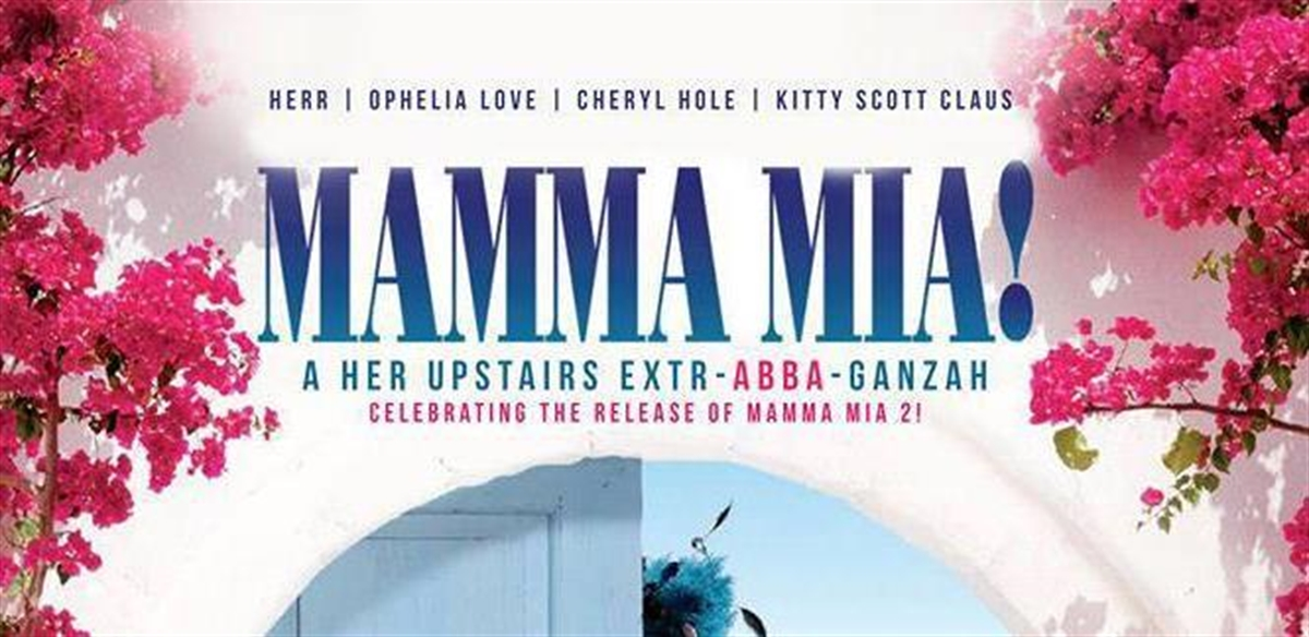 Mamma Mia at Her Upstairs tickets