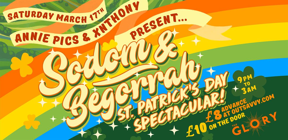 Sodom & Begorrah: St. Patrick's Day Spectacular!  tickets