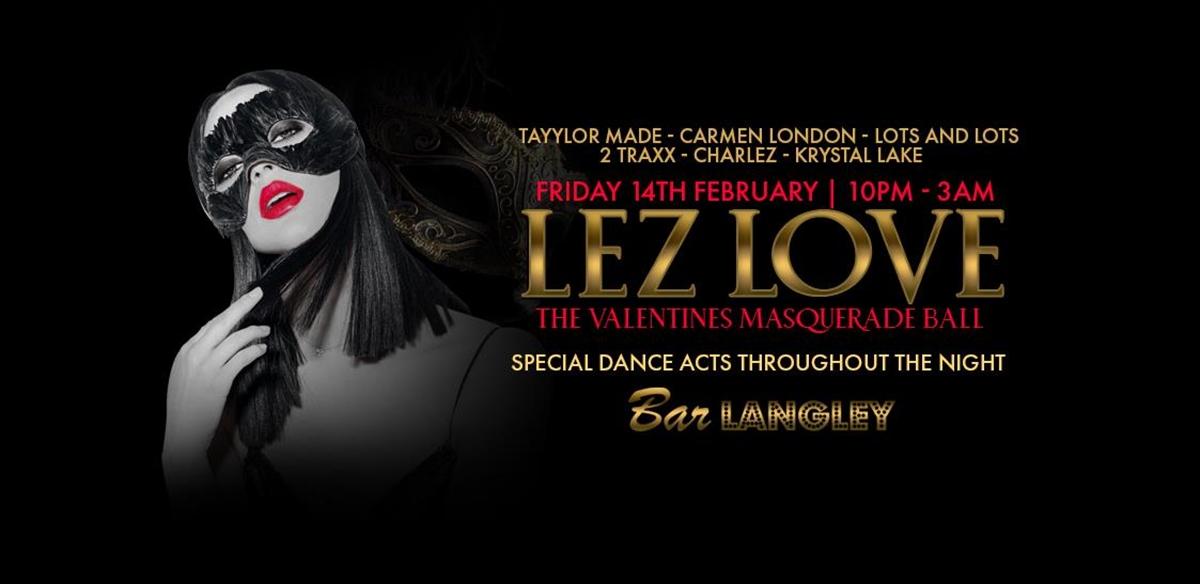 LEZ love - The Valentines Masquerade Ball  tickets