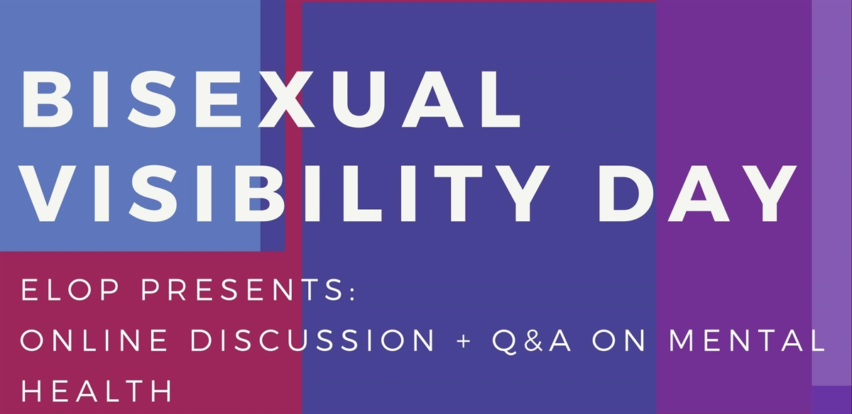 elop presents Bisexual Visibility Day: Mental Health Discussion + Q&A tickets