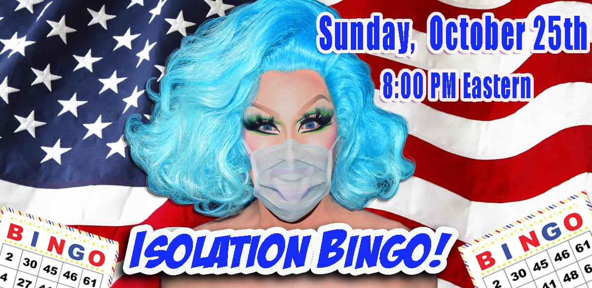 ISOLATION BINGO - USA Edition 8 PM EASTERN tickets