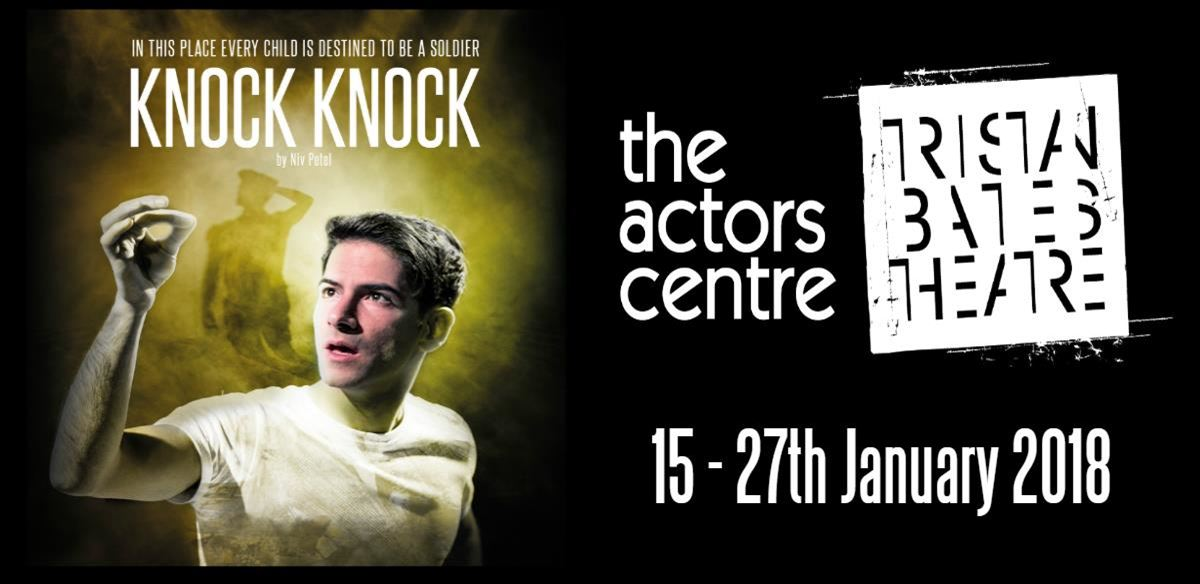 Knock Knock at the Tristan Bates Theatre tickets