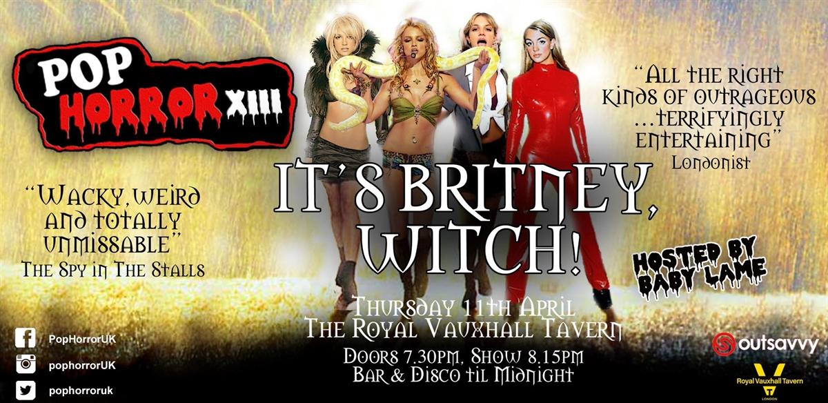 PopHorror XIII: It's Britney, Witch tickets
