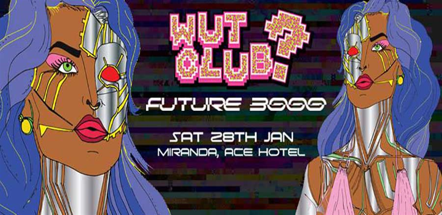 WUT? CLUB: Future 3000 tickets