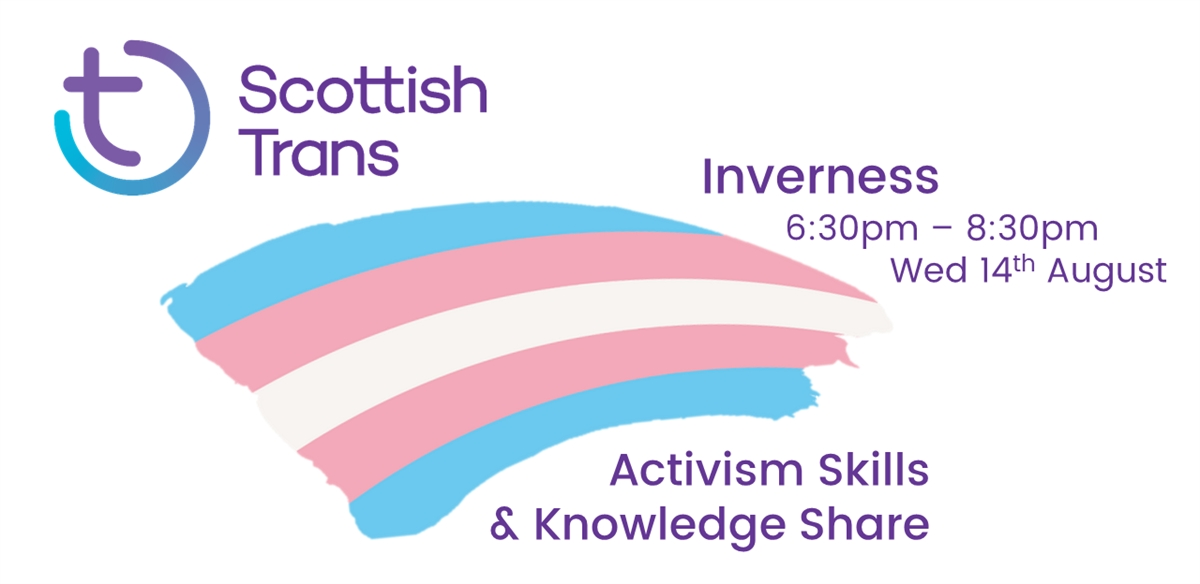 Scottish Trans Activism Skills & Knowledge Share - Inverness tickets