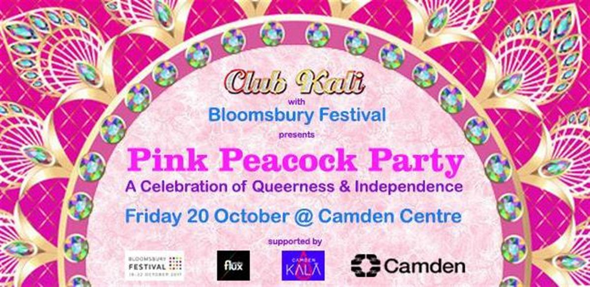 Club Kali and Bloomsbury Festival present Pink Peacock Party