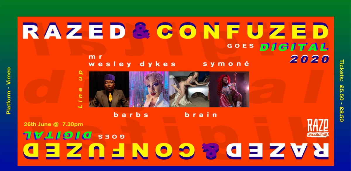 Razed and Confuzed GOES DIGITAL tickets