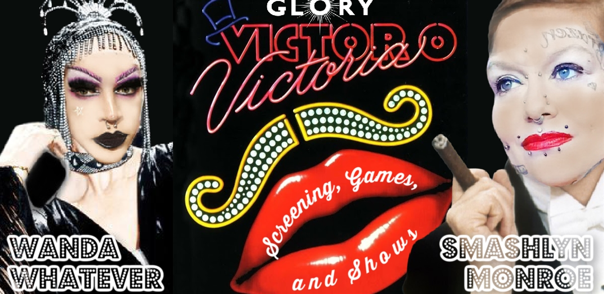 Victor/Victoria Movie Screening w/ Smashlyn Monroe & Wanda Whatever tickets