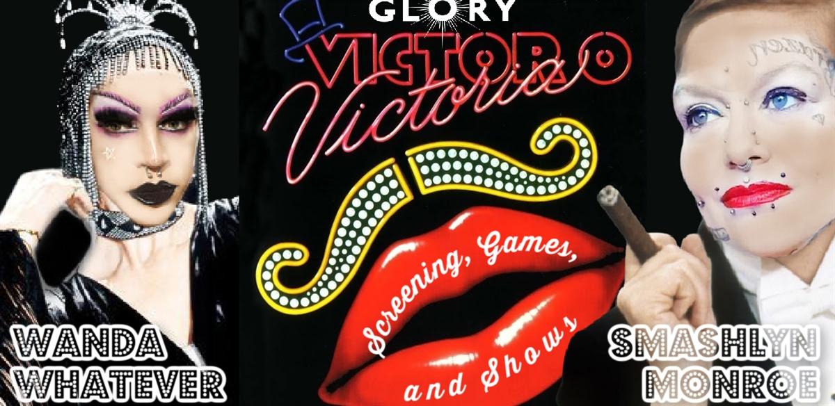 Victor/Victoria Movie Screening w/ Smashlyn Monroe & Wanda Whatever tickets