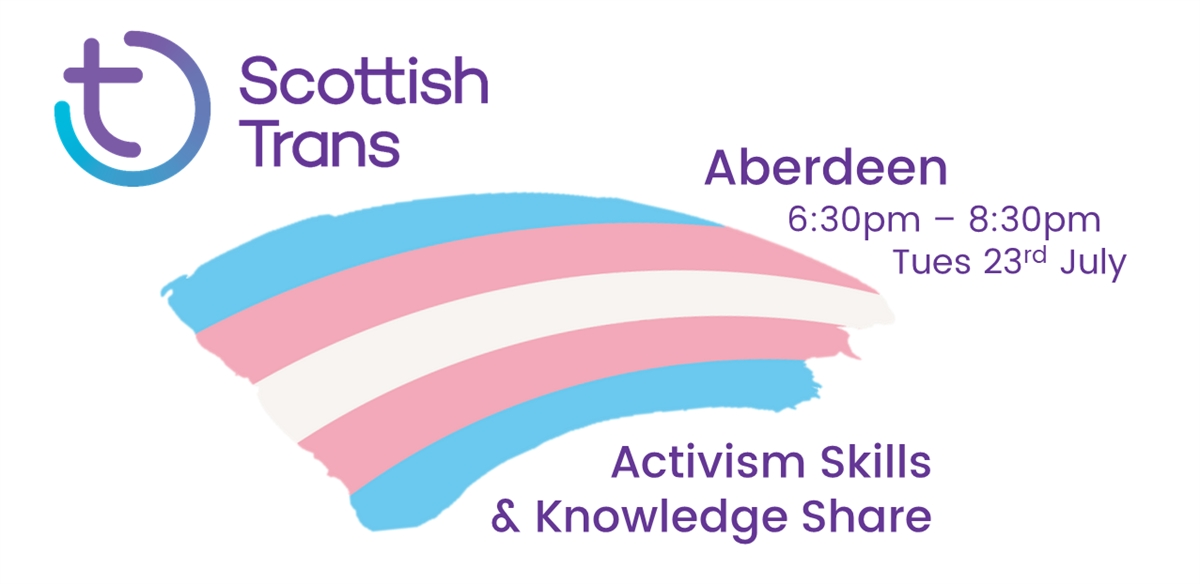 Scottish Trans Activism Skills & Knowledge Share - Aberdeen tickets