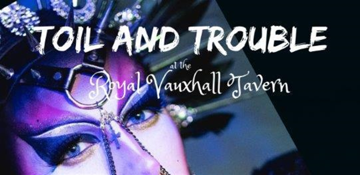 TOIL AND TROUBLE tickets