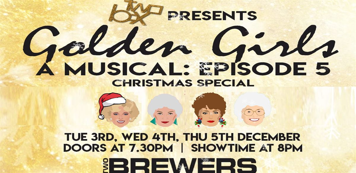 Golden Girls: A Musical - Christmas Special tickets