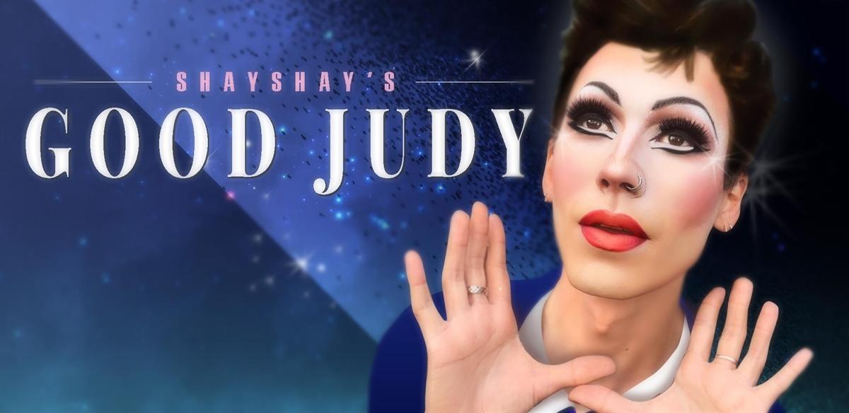 ShayShay's Good Judy tickets