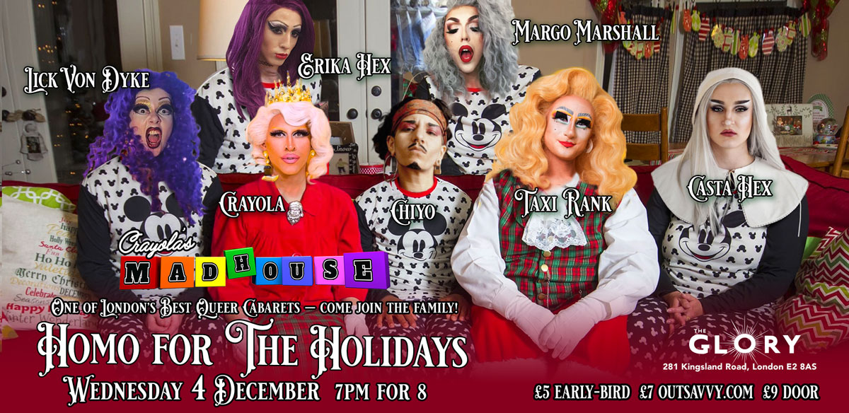 Crayola's Madhouse: HOMO FOR THE HOLIDAYS! tickets