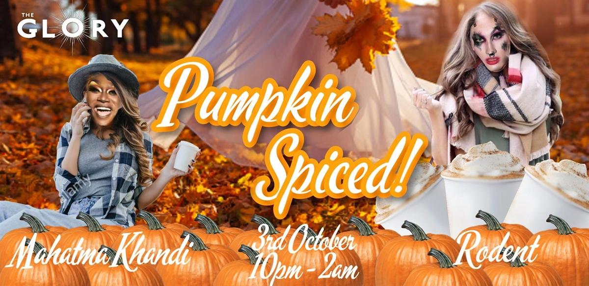 Pumpkin Spiced! tickets