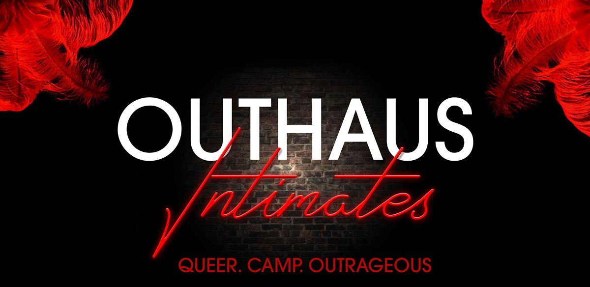 OUTHAUS: INTIMATES  tickets
