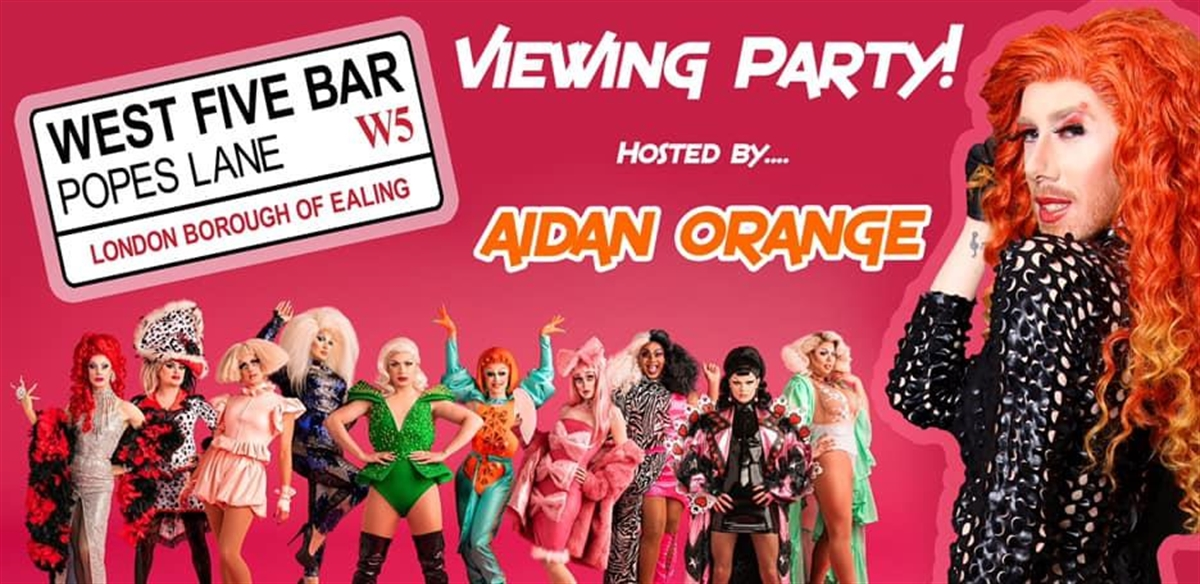 Aidan Orange Presents 'RuPaul's Drag Race UK' Viewing Party! tickets