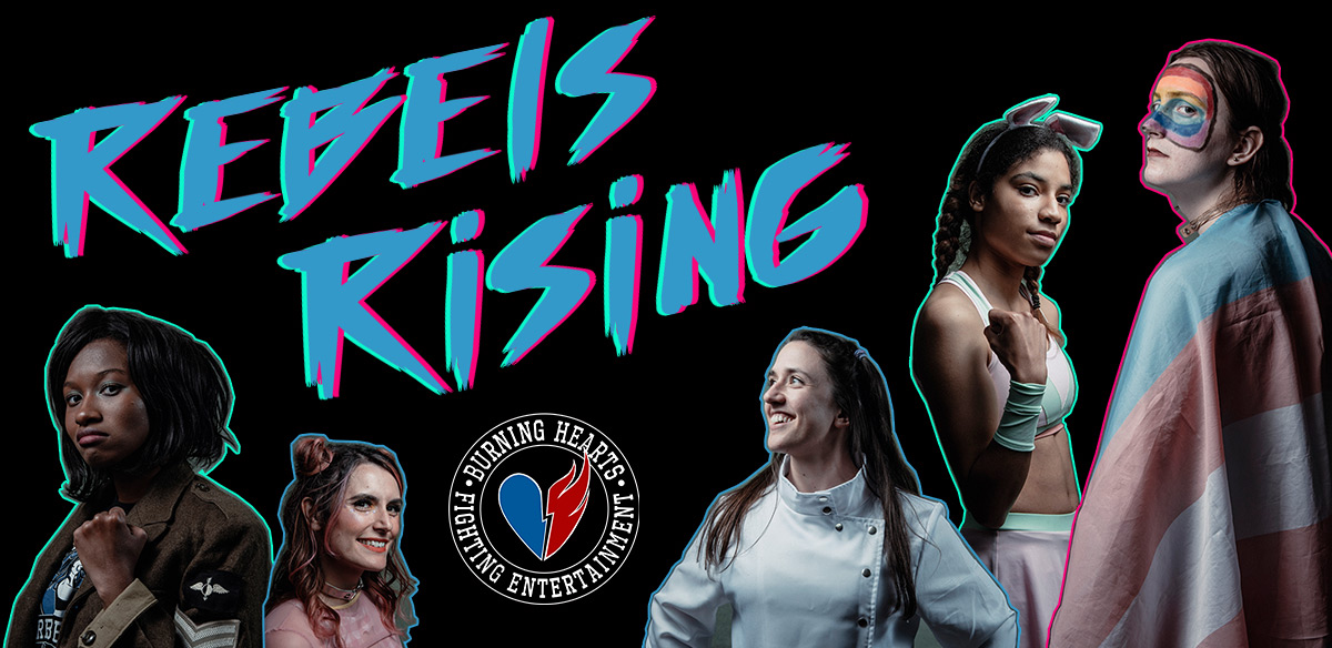 Burning Hearts FE – REBELS RISING