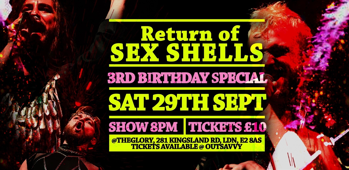 Sex Shells 3rd Birthday: Return of Sex Shells tickets